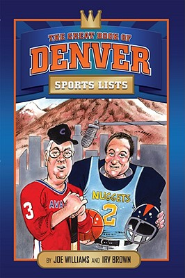 Image for The Great Book of Denver Sports Lists (Great City Sports List)