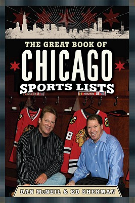 Image for The Great Book of Chicago Sports Lists (Great Book of Sports Lists)