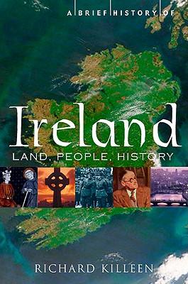 A Brief History of Ireland (Brief History (Running Press)), Richard Killeen