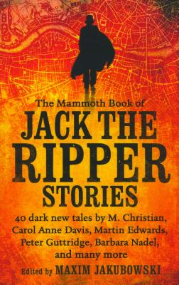 Image for The Mammoth Book of Jack the Ripper Stories