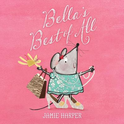 Bella's Best of All, Harper, Jamie