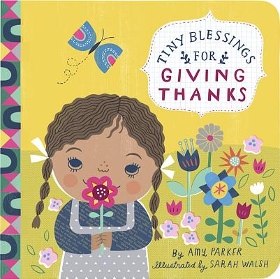 Tiny Blessings: For Giving Thanks, Amy Parker