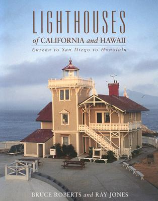 Image for Lighthouses of California and Hawaii: Eureka to San Diego to Honolulu (Lighthouse Series)
