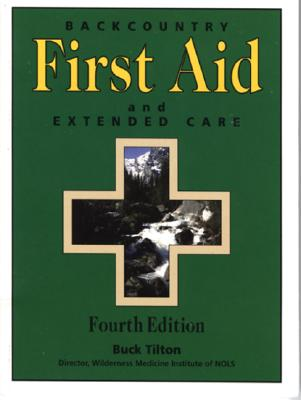 Image for Backcountry First Aid and Extended Care, 4th