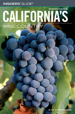 Image for Insiders' Guide to California's Wine Country, 7th (Insiders' Guide Series)