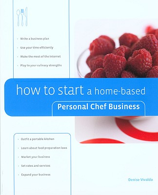 Image for HOW TO START A HOME-BASED PERSONAL CHEF