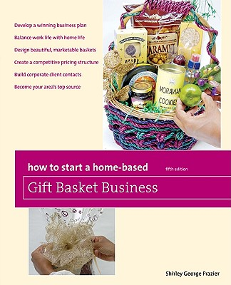 Image for HOW TO START A HOME-BASED GIFT BASKET BU