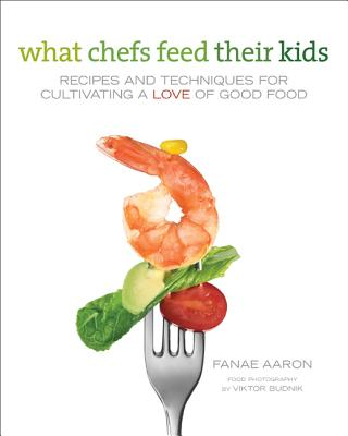 Image for What Chefs Feed Their Kids