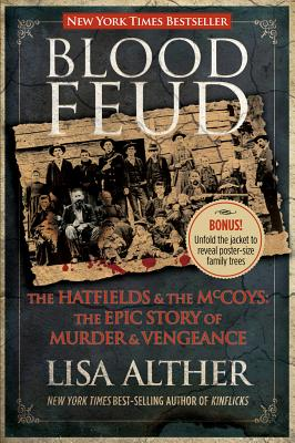 Image for Blood Feud: The Hatfields And The Mccoys: The Epic Story Of Murder And Vengeance