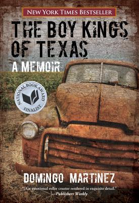 Boy Kings of Texas: A Memoir, Martinez, Domingo