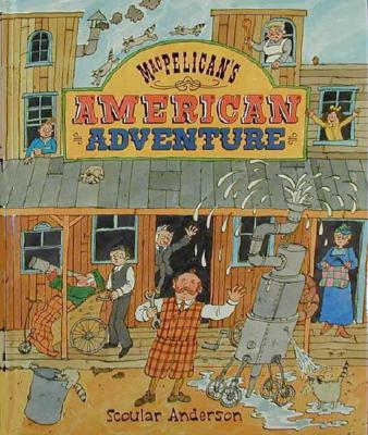 Image for MACPELICAN'S AMERICAN ADVENTURE