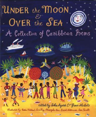 Image for Under the Moon & Over the Sea: A Collection of Caribbean Poems