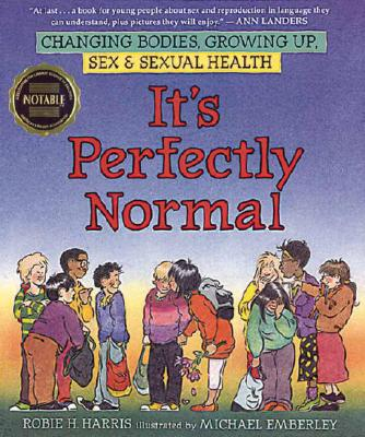 "Image for ""It's Perfectly Normal: Changing Bodies, Growing Up, Sex, and Sexual Health (The Family Library)"""