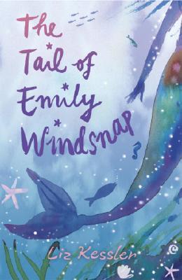 TAIL OF EMILY WINDSNAP -- BARGAIN BOOK, KESSLER, LIZ