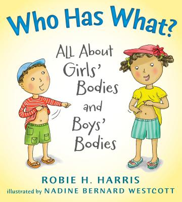 Image for Who Has What?: All About Girls' Bodies and Boys' Bodies (Let's Talk about You an
