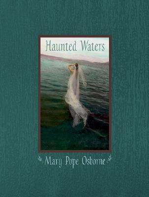 Haunted Waters, Mary Pope Osborne