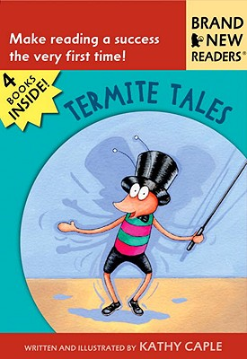 Termite Tales: Brand New Readers, Caple, Kathy