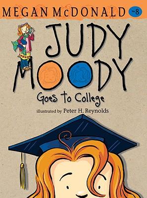 Judy Moody Goes to College (Book #8), Megan McDonald