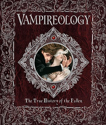 Image for Vampireology: The True History of the Fallen (Ologies)