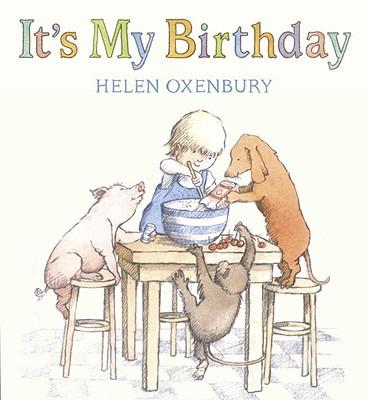 "It's My Birthday, ""Oxenbury, Helen"""