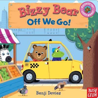 Bizzy Bear: Off We Go!, Nosy Crow