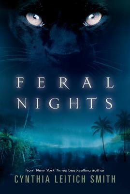 """Feral Nights, """"Smith, Cynthia Leitich"""""""