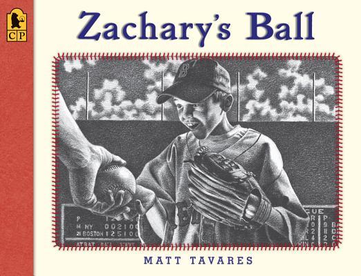 "Zachary's Ball Anniversary Edition (Tavares baseball books), ""Tavares, Matt"""