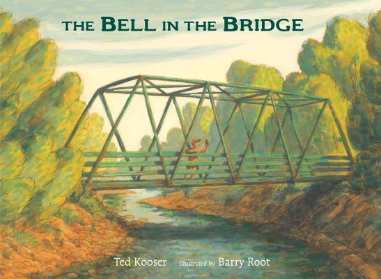 The Bell in the Bridge, Ted Kooser