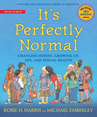 Image for It's Perfectly Normal: Changing Bodies, Growing Up, Sex, and Sexual Health