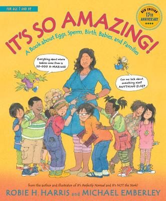 Image for It's So Amazing!: A Book about Eggs, Sperm, Birth, Babies, and Families (The Family Library)