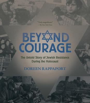 Image for Beyond Courage: The Untold Story of Jewish Resistance During the Holocaust