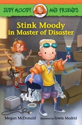 Judy Moody and Friends: Stink Moody in Master of Disaster, McDonald, Megan