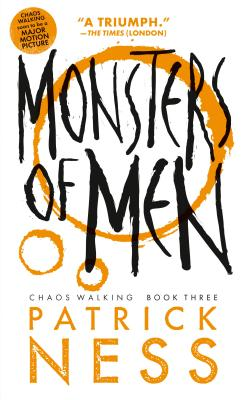 Image for Monsters of Men (Reissue with bonus short story): Chaos Walking: Book Three