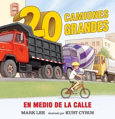 Image for Veinte camiones grandes en medio de la calle (Spanish Edition)