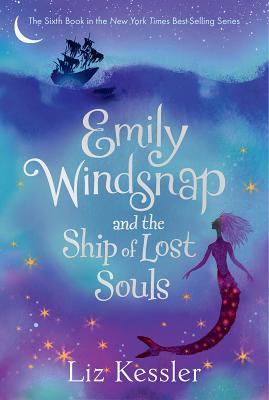 Emily Windsnap and the Ship of Lost Souls, Liz Kessler