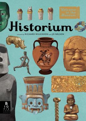 Welcome to the Museum: Historium, Jo Nelson