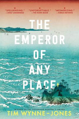 The Emperor of Any Place, Wynne-Jones, Tim