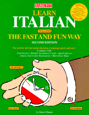 Image for BARRON'S LEARN ITALIAN ITALIANO THE FAST AND FUN WAY SECOND EDITION