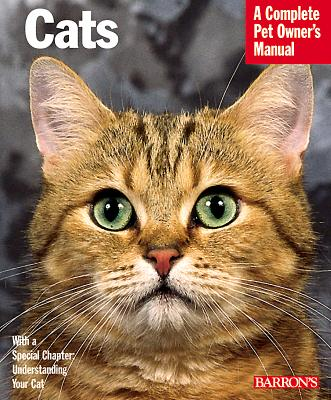 Cats (Barron's Complete Pet Owner's Manuals), Behrend, Katrin