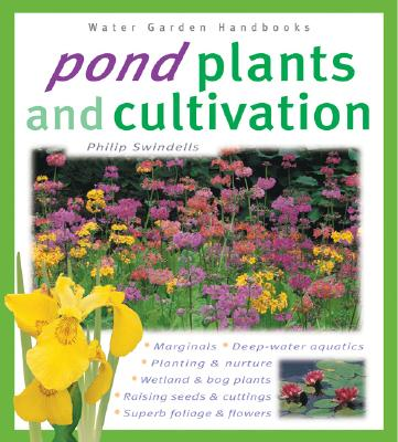 Image for POND PLANTS AND CULTIVATION WATER GARDEN HANDBOOKS