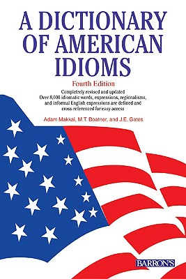 Image for A Dictionary of American Idioms