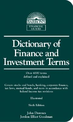 Image for DICTIONARY OF FINANCE AND INVESTMENT TERMS SIXTH EDITION ILLUSTRATED