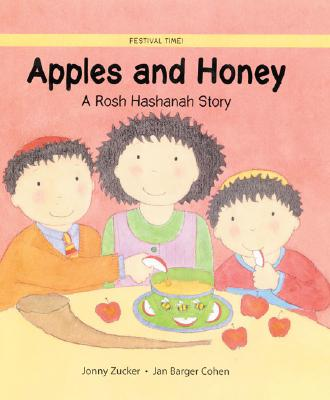 Image for Apples and Honey: A Rosh Hashanah Story (Festival Time)
