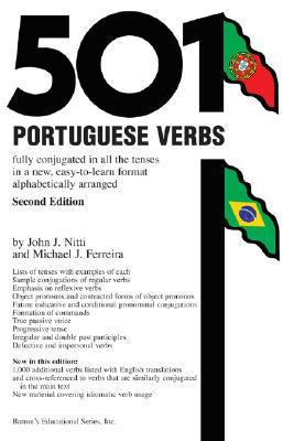 501 Portuguese Verbs (Barron's 501 Portuguese Verbs), Nitti, John J.; Ferreira, Michael J.