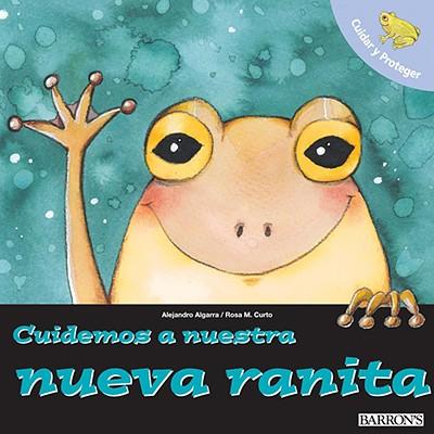 Image for CUIDEMOS A NUESTRA NUEVA RANITA