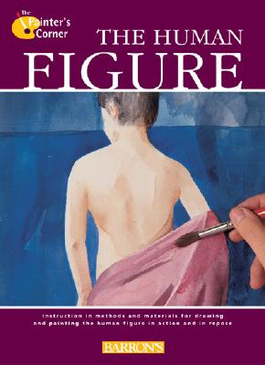 Image for The Human Figure (The Painter's Corner Series)