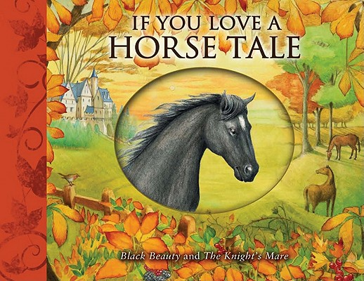 Image for If You Love a Horse Tale: Black Beauty and the Knight's Mare