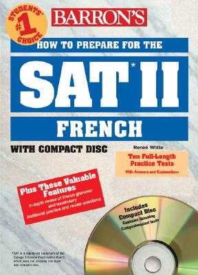 Image for How to Prepare for the SAT II French: with Audio Compact Discs (Barron's SAT Subject Test French (W/CD))