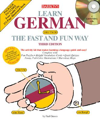Learn German the Fast and Fun Way with Audio CDs (Fast and Fun Way Compact Disc Packages), Graves, P.; Strutz, H.