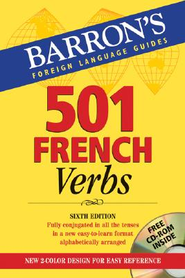 501 French Verbs: with CD-ROM (Barron's Foreign Language Guides), Christopher Kendris, Theodore Kendris